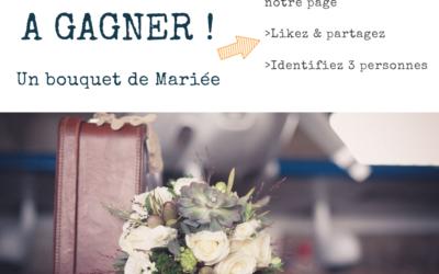 Jeu/Concours : votre bouquet de Mariée à GAGNER